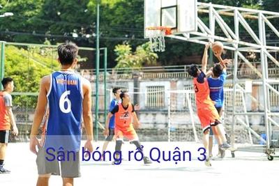 Danh sách sân bóng rổ tại Quận 3 - TP Hồ Chí Minh