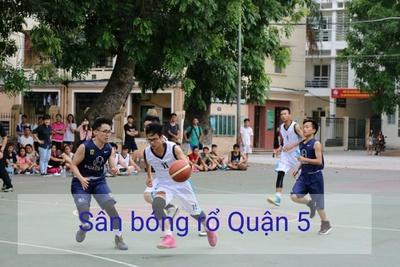 Danh sách sân bóng rổ tại quận 5 - TP Hồ Chí Minh